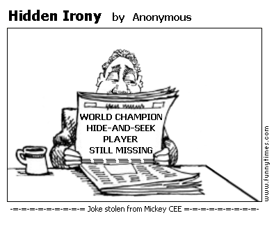 Hidden Irony by Anonymous