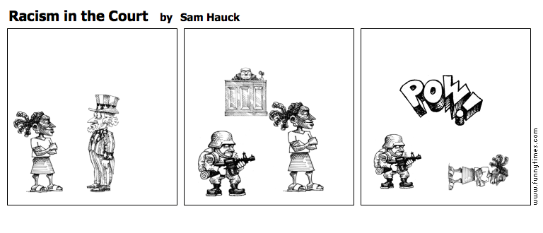 Racism in the Court by Sam Hauck
