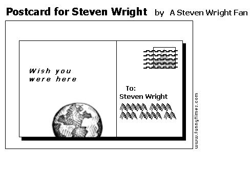 Postcard for Steven Wright by A Steven Wright Fan