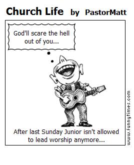 Church Life by PastorMatt