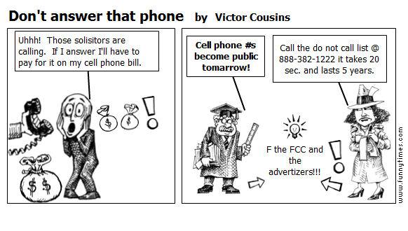 Don't answer that phone by Victor Cousins