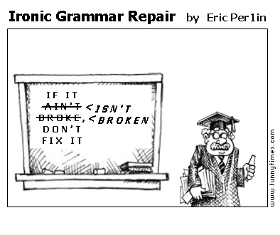 Ironic Grammar Repair by Eric Per1in