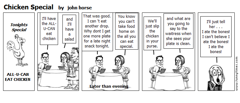 Chicken Special by john horse