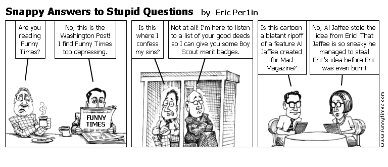 Snappy Answers to Stupid Questions by Eric Per1in