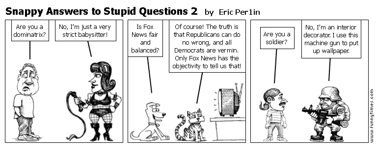 Snappy Answers to Stupid Questions 2 by Eric Per1in