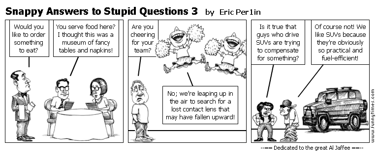 Snappy Answers to Stupid Questions 3 by Eric Per1in