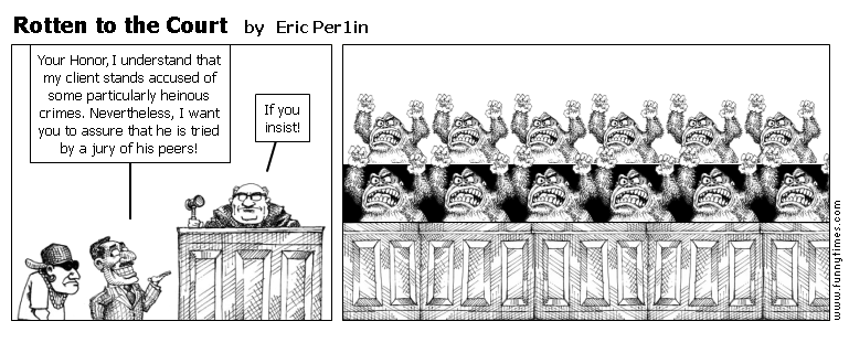 Rotten to the Court by Eric Per1in