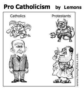 Pro Catholicism by Lemons
