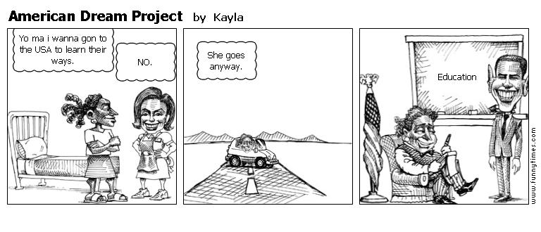 American Dream Project by Kayla