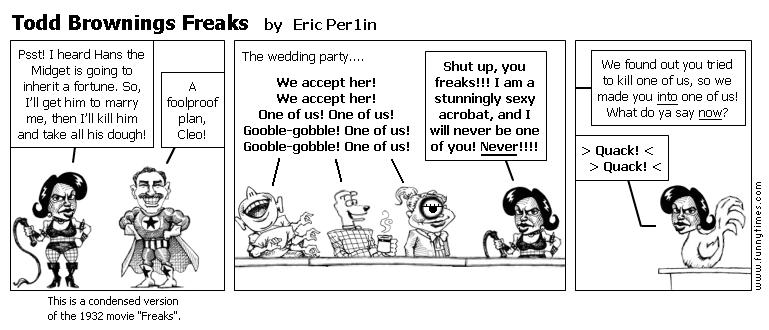 Todd Brownings Freaks by Eric Per1in