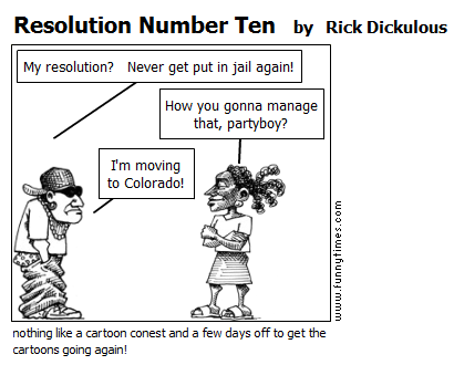 Resolution Number Ten by Rick Dickulous