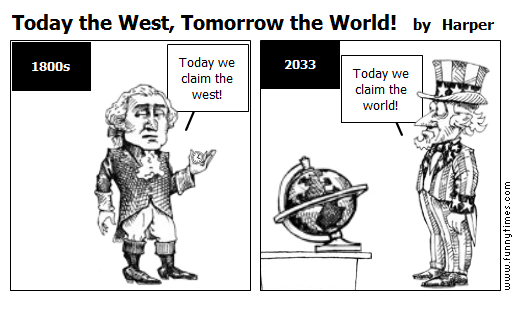 Today the West, Tomorrow the World by Harper