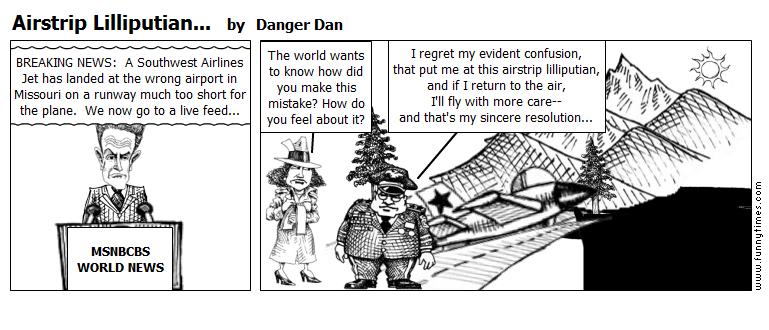 Airstrip Lilliputian... by Danger Dan