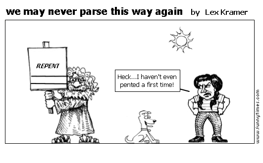 we may never parse this way again by Lex Kramer