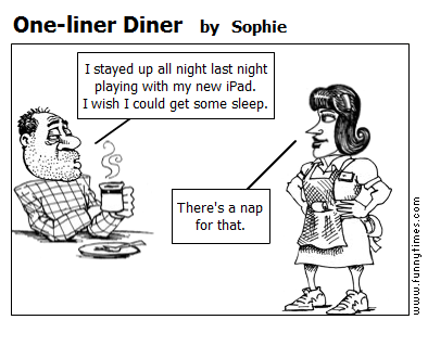 One-liner Diner by Sophie