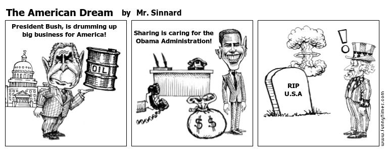The American Dream by Mr. Sinnard