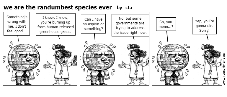 we are the randumbest species ever by cta