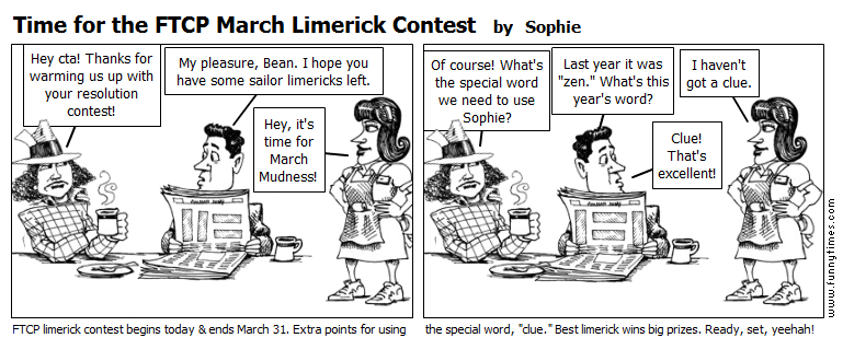 Time for the FTCP March Limerick Contest by Sophie