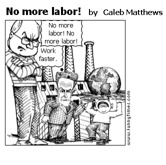 No more labor by Caleb Matthews