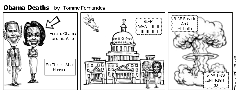Obama Deaths by Tommy Fernandes