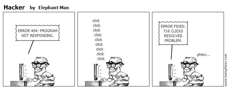 Hacker by Elephant Man