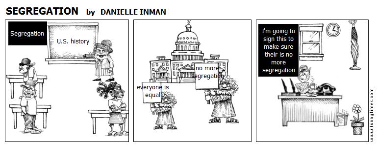 SEGREGATION by DANIELLE INMAN