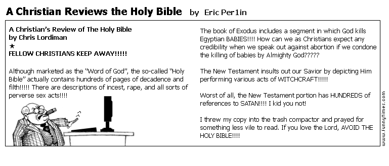 A Christian Reviews the Holy Bible by Eric Per1in