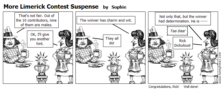 More Limerick Contest Suspense by Sophie