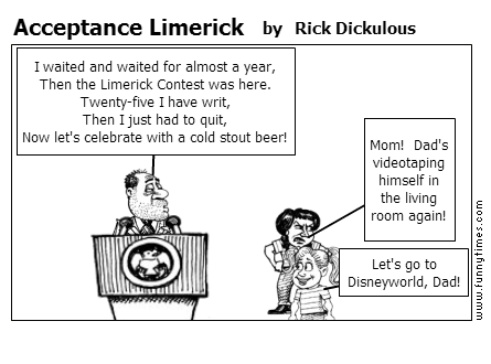 Acceptance Limerick by Rick Dickulous