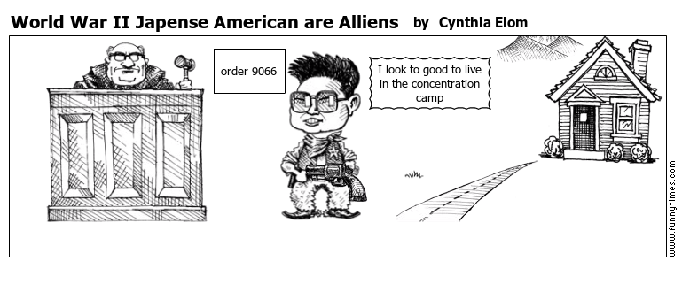 World War II Japense American are Allien by Cynthia Elom