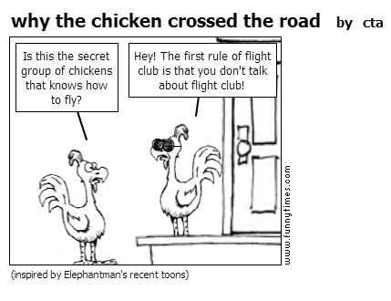 why the chicken crossed the road by cta