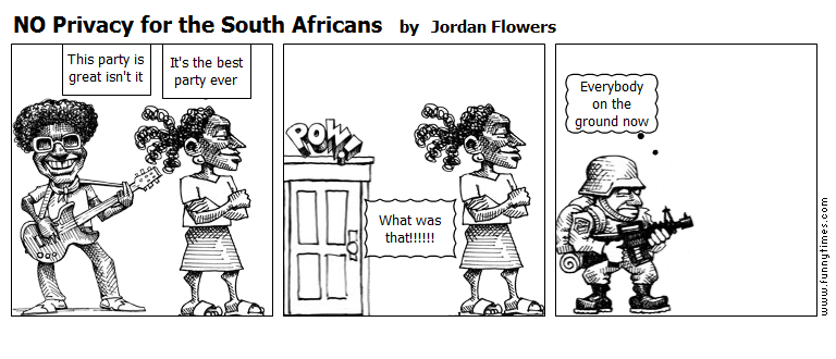 NO Privacy for the South Africans by Jordan Flowers