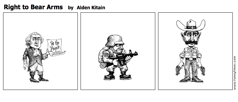 Right to Bear Arms by Alden Kitain