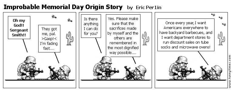 Improbable Memorial Day Origin Story by Eric Per1in