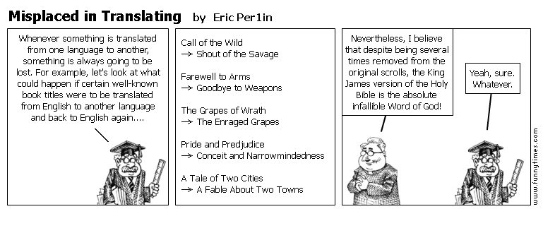 Misplaced in Translating by Eric Per1in