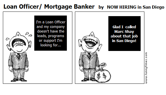 Loan Officer Mortgage Banker - The Funny Times