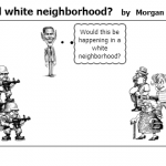 A typical white neighborhood