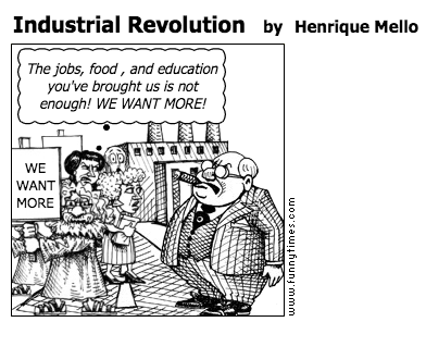 times change industrial revolution editorial