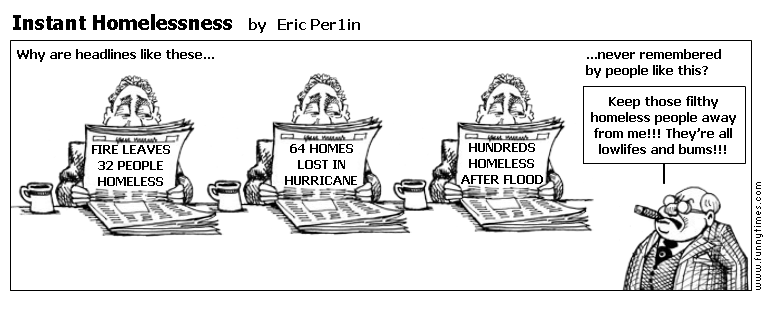 Instant Homelessness by Eric Per1in