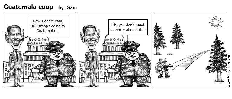 Guatemala coup by Sam
