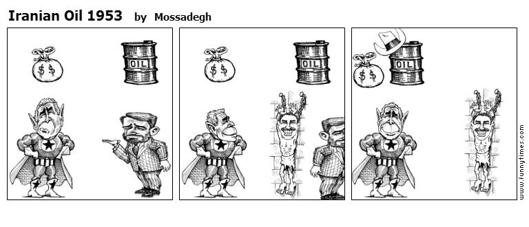 Iranian Oil 1953 by Mossadegh