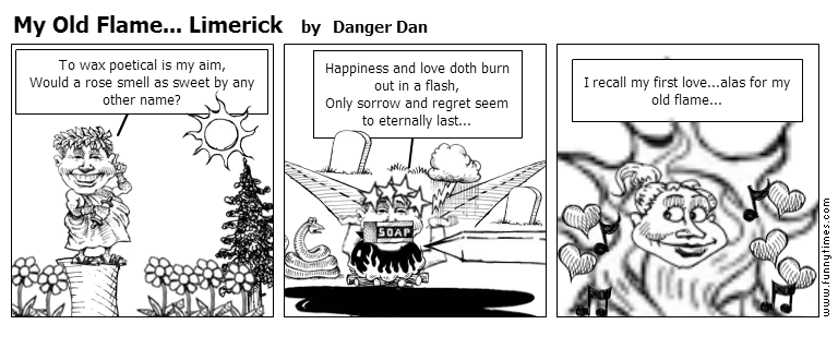 My Old Flame... Limerick by Danger Dan