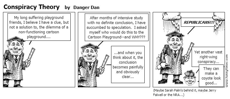 Conspiracy Theory by Danger Dan