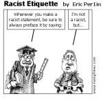 Racist Etiquette