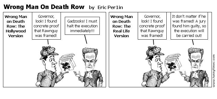 Wrong Man On Death Row by Eric Per1in