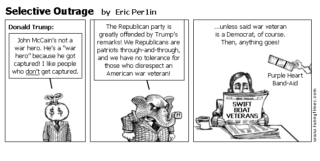 Selective Outrage by Eric Per1in