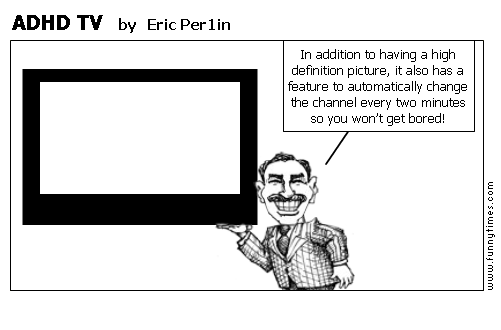 ADHD TV by Eric Per1in