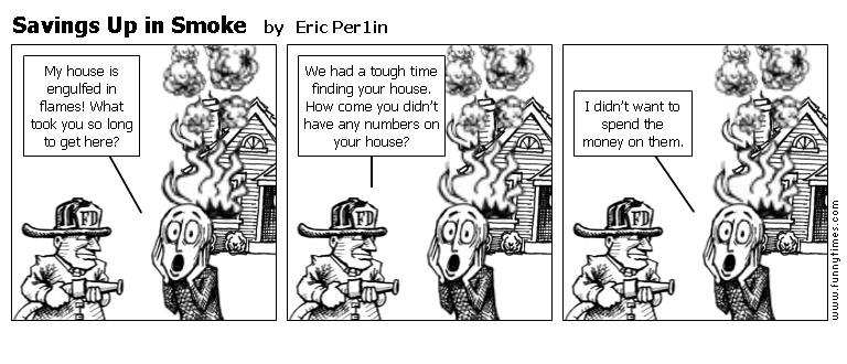 Savings Up in Smoke by Eric Per1in