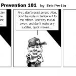 Police Brutality Prevention 101