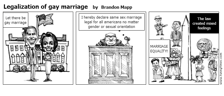Legalization of gay marriage by Brandon Mapp